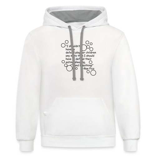 Play quote - Contrast Hoodie