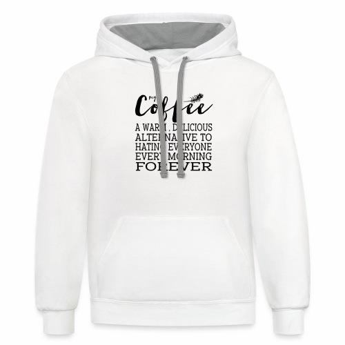 My Coffee - Contrast Hoodie