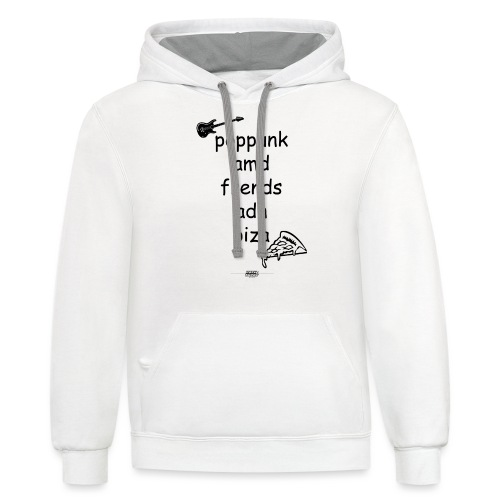 Pop Punk and Friends and Pizza - Contrast Hoodie