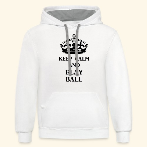 keep calm play ball blk - Contrast Hoodie
