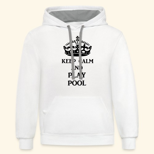 keep calm play pool blk - Contrast Hoodie