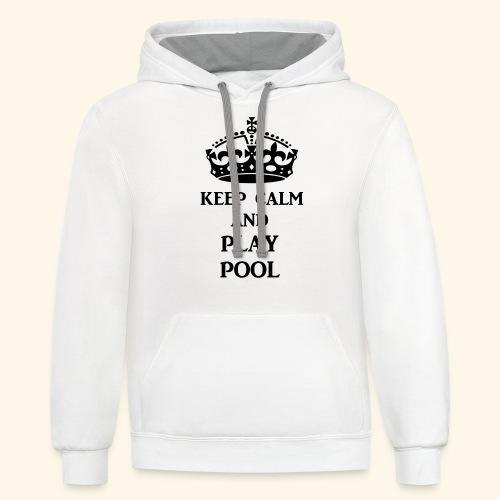 keep calm play pool blk - Unisex Contrast Hoodie