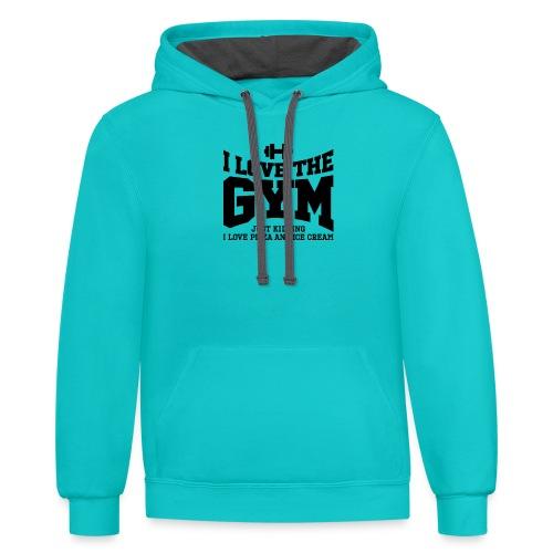 I love the gym - Contrast Hoodie