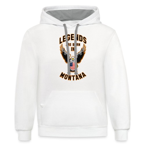 Legends are born in Montana - Unisex Contrast Hoodie