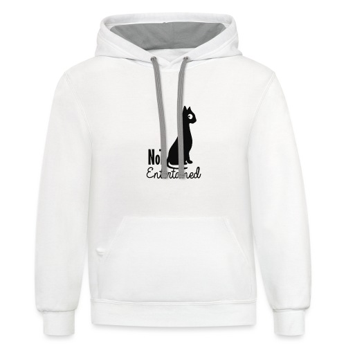Not entertained - Unisex Contrast Hoodie