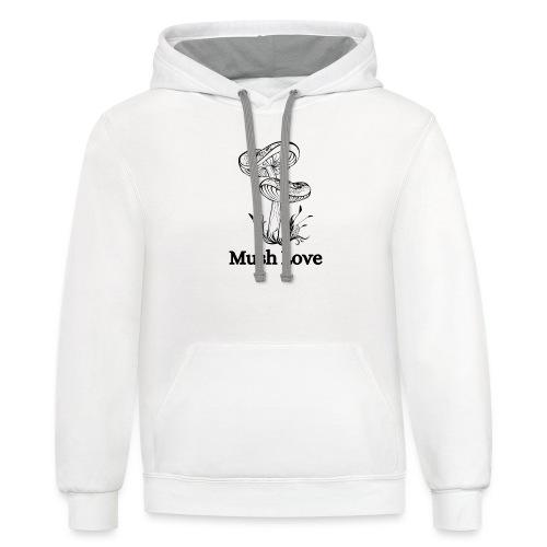 Mush Love - Unisex Contrast Hoodie