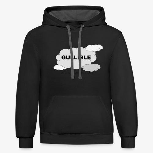 Gullible Tshirt - Contrast Hoodie
