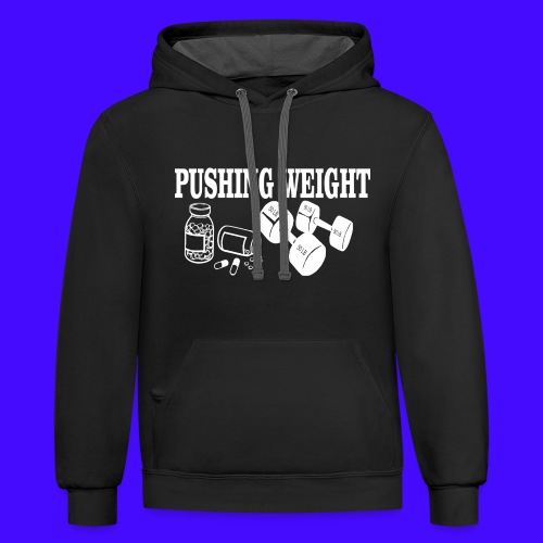 PUSHING WEIGHT - Contrast Hoodie