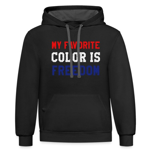 USA Patriot My Favorite Color Is Freedom - Contrast Hoodie