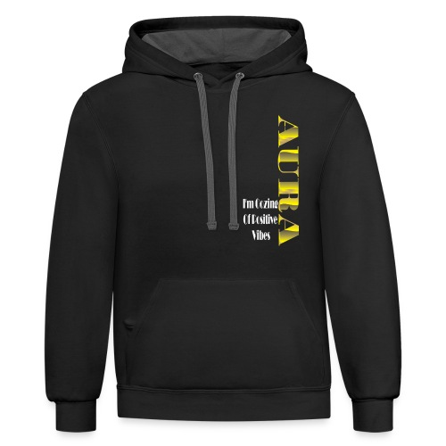 Aura Positive Vibes T-shirt - Contrast Hoodie