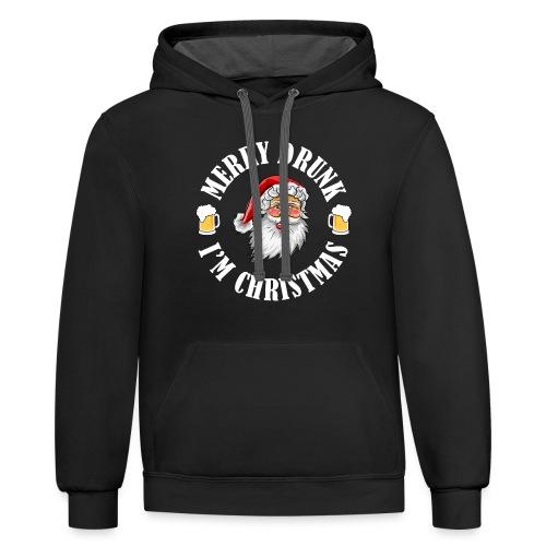 MERRY DRUNK I'M CHRISTMAS WV - Contrast Hoodie