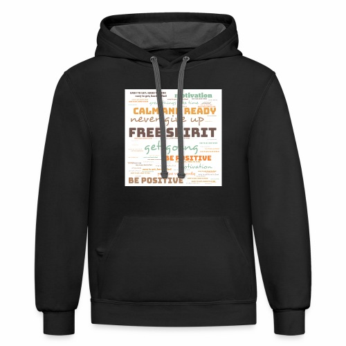 Motivation Shirt - Contrast Hoodie