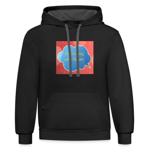 And the lord turned water into wine - Contrast Hoodie