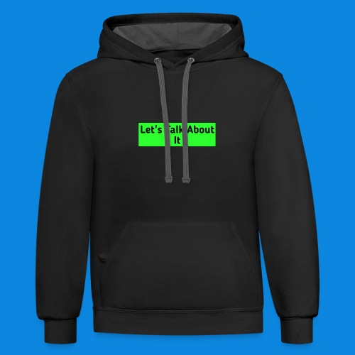 Let's Talk About It - Contrast Hoodie