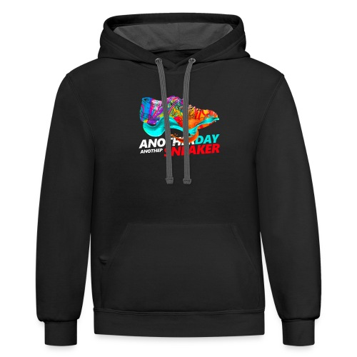 Another day another sneakers - Contrast Hoodie