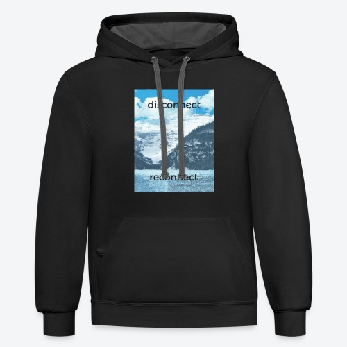 Disconnect Reconnect - Contrast Hoodie