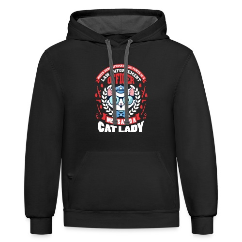 Never Underestimate the power of a   Cat Tshirt - Contrast Hoodie