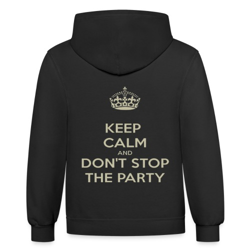 KEEP CALM AND PARTY - Contrast Hoodie