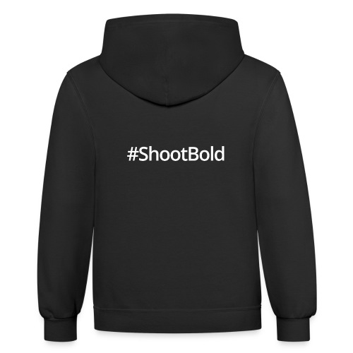 #ShootBold: White Font - Contrast Hoodie