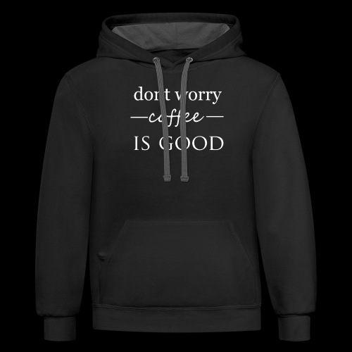 dont worry - Contrast Hoodie