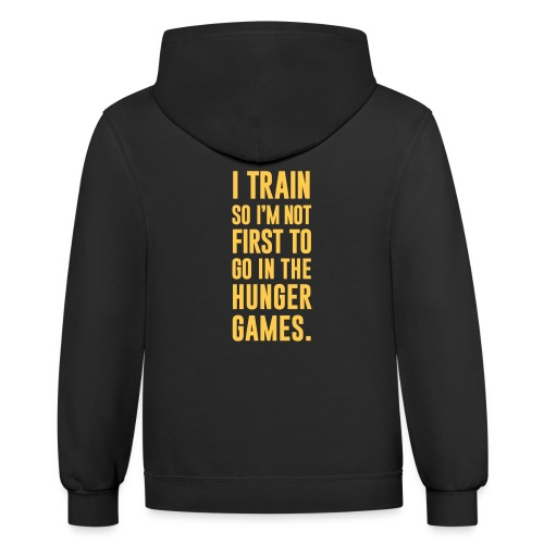 I Train Gym Motivation - Contrast Hoodie
