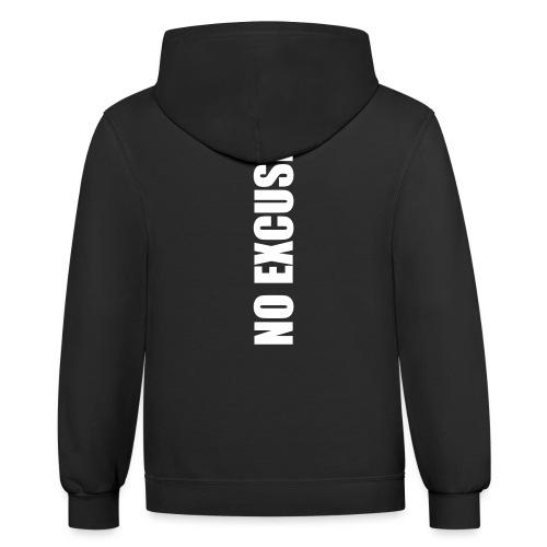 No Excuses - Unisex Contrast Hoodie