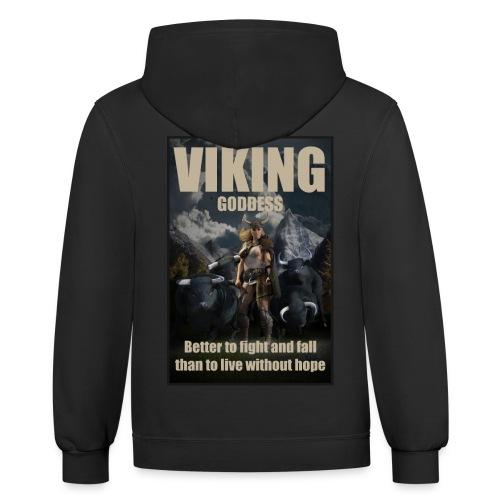 Viking Goddess - Viking warrior - Contrast Hoodie