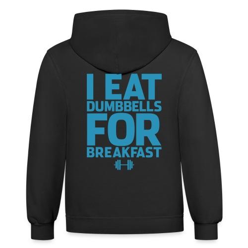 I Eat Dumbbells Gym Motivation - Contrast Hoodie