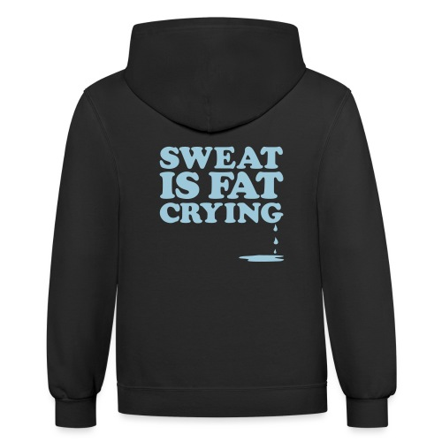 Sweat Is Gym Motivation - Contrast Hoodie