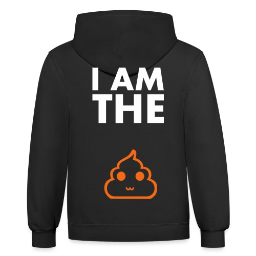 I am the shit T-shirt - Unisex Contrast Hoodie