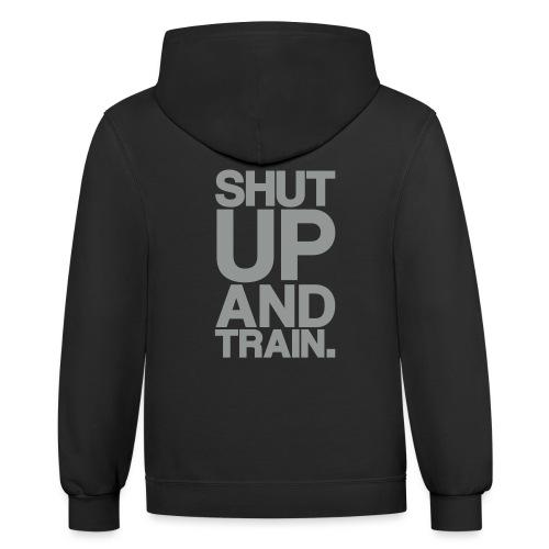Shut Up Gym Motivation - Contrast Hoodie