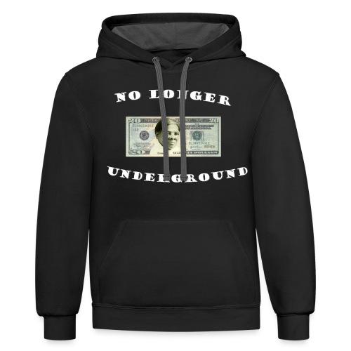 No longer Underground - Contrast Hoodie