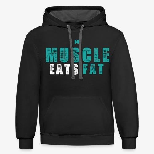 Muscle Eats Fat (Aqua White) - Unisex Contrast Hoodie