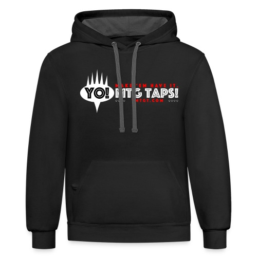 YMTGT: Make 'Em Have It! - Unisex Contrast Hoodie
