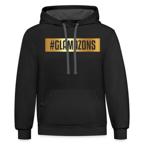 #Glamazons Hoodie - Unisex Contrast Hoodie