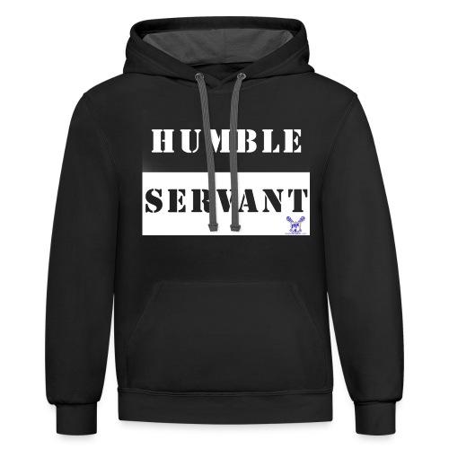 Humble Servant - Contrast Hoodie