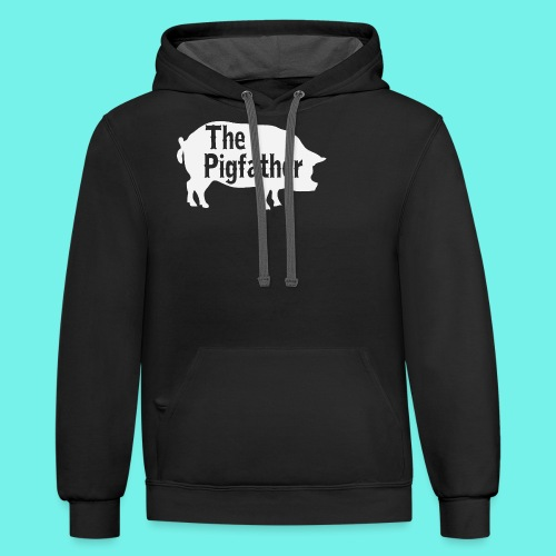The Pigfather Shirt, Pig father t-shirt, Pig Lover - Contrast Hoodie