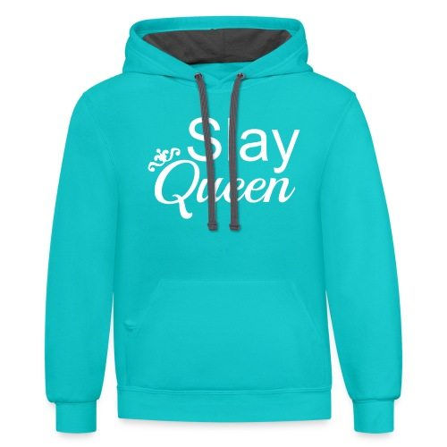 Slay My Queens - White Text - Contrast Hoodie