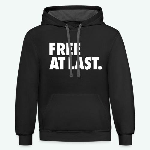 FREE AT LAST - Contrast Hoodie