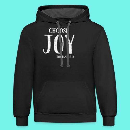 Cristian Inspirational Shirt, Choose Joy, Romans - Contrast Hoodie