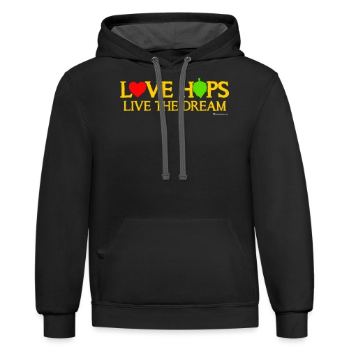 Love Hops Live The Dream - Contrast Hoodie