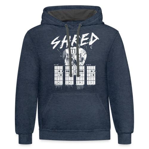 Shred 'til you're dead - Unisex Contrast Hoodie