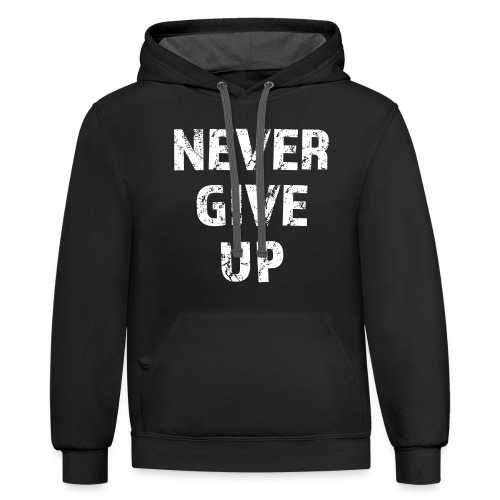 Never Give Up (white) - Contrast Hoodie