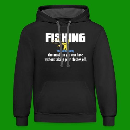 Fishing Fun - Unisex Contrast Hoodie