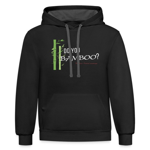 Do you Bamboo? - Unisex Contrast Hoodie