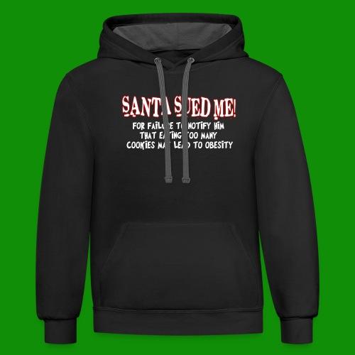 Santa Sued Me - Unisex Contrast Hoodie