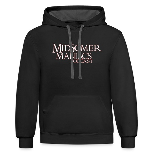 Midsomer Maniacs Podcast - Light Logo - Unisex Contrast Hoodie