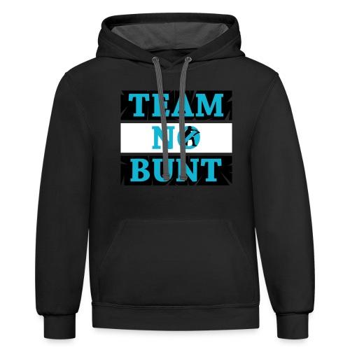 Team No Bunt - Contrast Hoodie