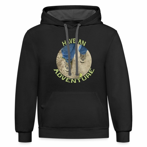 Have an Adventure - Contrast Hoodie
