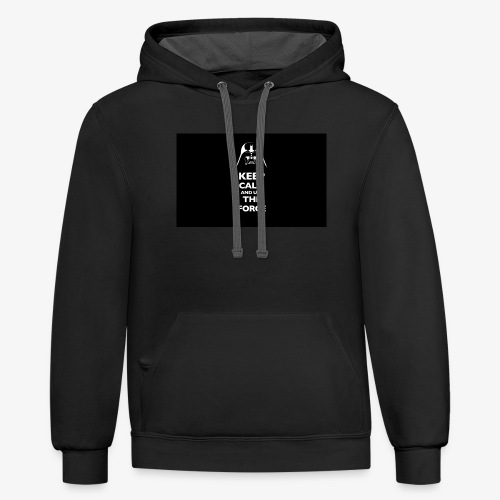 Keep Calm and Use the Force - Unisex Contrast Hoodie